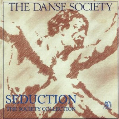 Seduction: Danse Society Collection [Import]