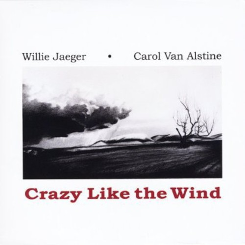 Crazy Like the Wind