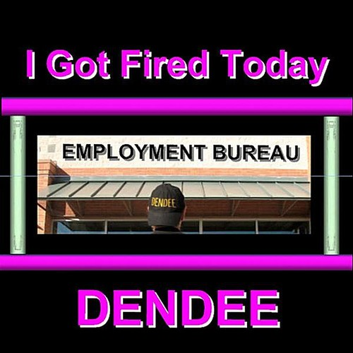 I Got Fired Today