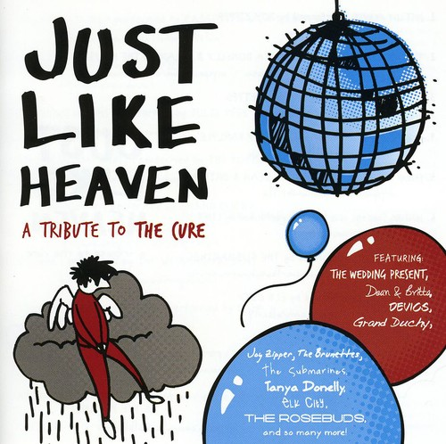 Just Like Heaven: Tribute to the Cure /  Various