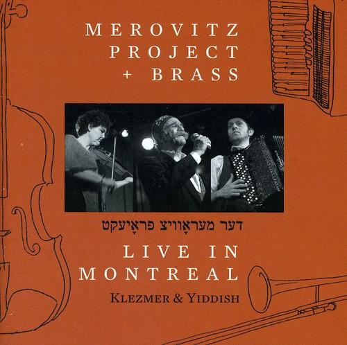 Merovitz Project & Brass: Live in Montreal