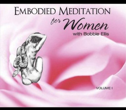 Embodied Meditation for Women 1