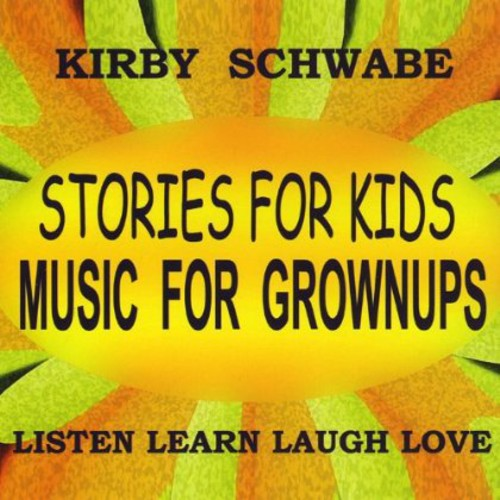 Stories for Kids Music for Grownups