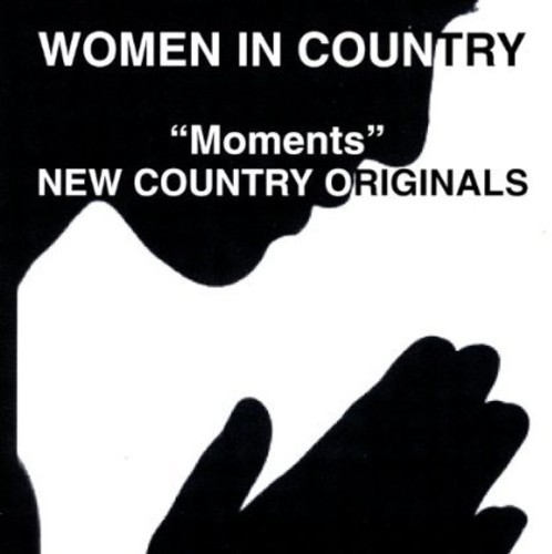 Moments (New Country Originals)