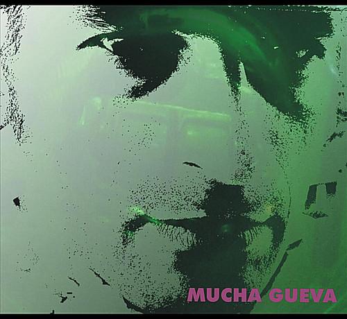 Mucha Gueva