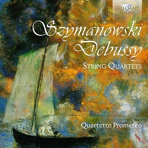 Debussy & Szymanowsky: String Quartets