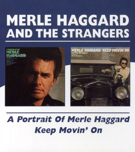 Portrait Of Merle Haggard/ Keep Movin' On [Import]