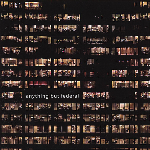 Anything But Federal