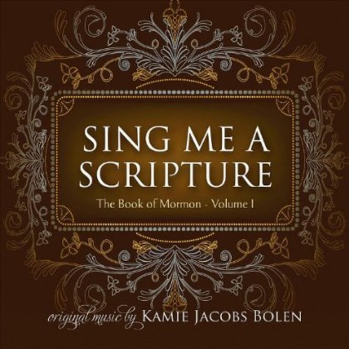Sing Me a Scripture: The Book of Mormon 1