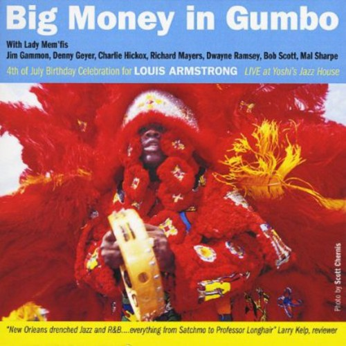 Big Money in Gumbo Louis Armstrong Birthday