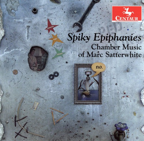 Chamber Music of Marc Satterwhite