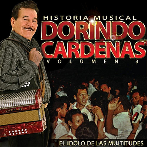 Dorindo Cardenas Historia Musical Vol. 3
