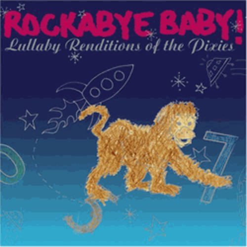 Lullaby Renditions of the Pixies