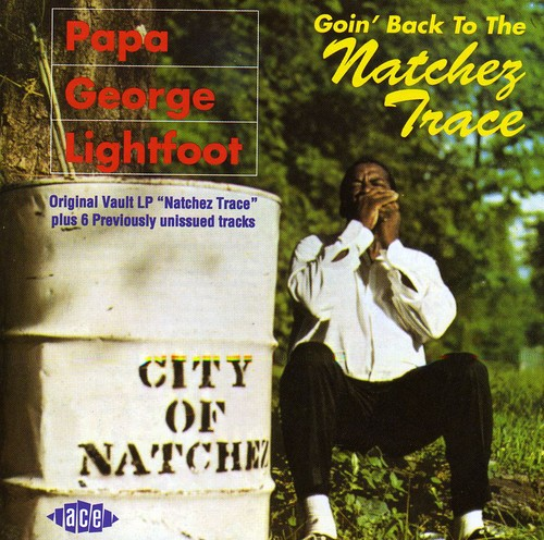 Goin Back to the Natchez Trace [Import]