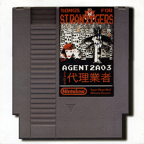 Agent 2A03 : Songs for Strangers