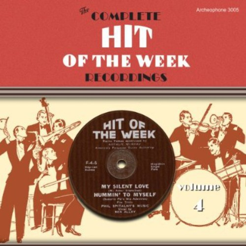 The Complete Hit Of The Week Recordings, Vol. 4
