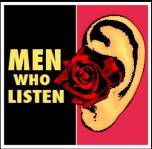 Men Who Listen