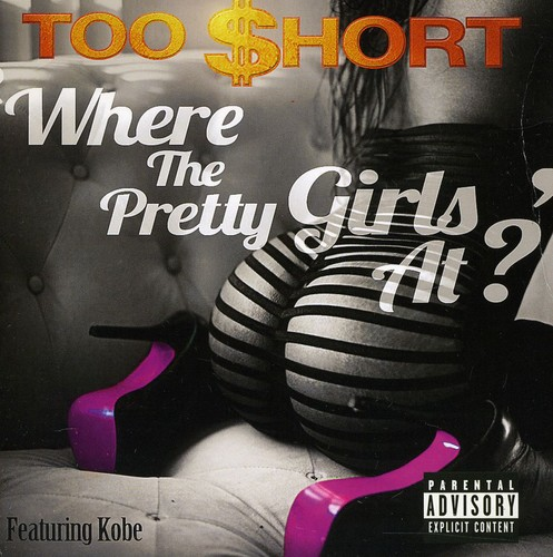 Where the Pretty Girls at