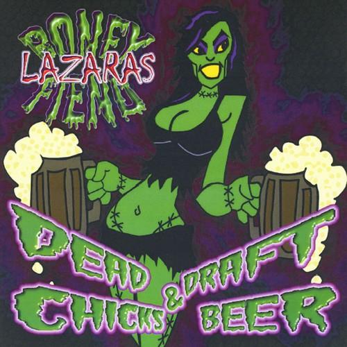 Dead Chicks & Draft Beer