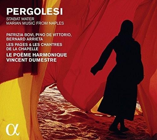 Pergolesi: Stabat Mater - Marian Music from Naples