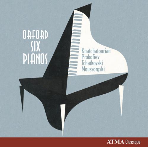 Orford Six Pianos: Khatchatourian, Prokofiev, Tchaikovski &Moussorgski, Vol. 2