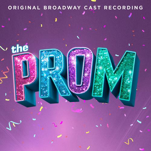 The Prom: A New Musical (Original Broadway Cast Recording) , Original Broadway Cast of The Prom: A New Musical