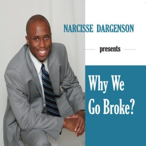 Why We Go Broke?