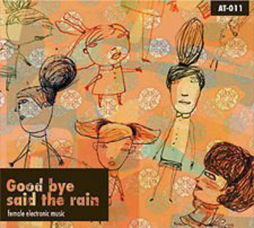 Good Bye Said The Rain