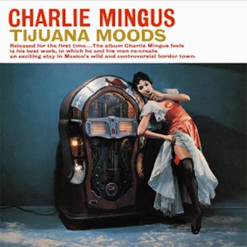 Tijuana Moods [Import]