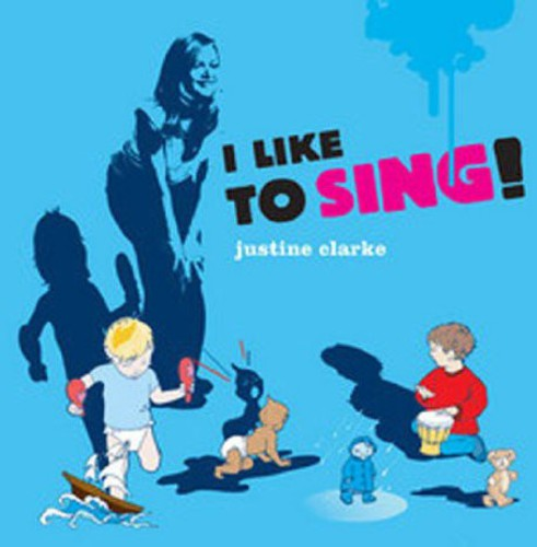 Clarke, Justine : I Like to Sing [Import]