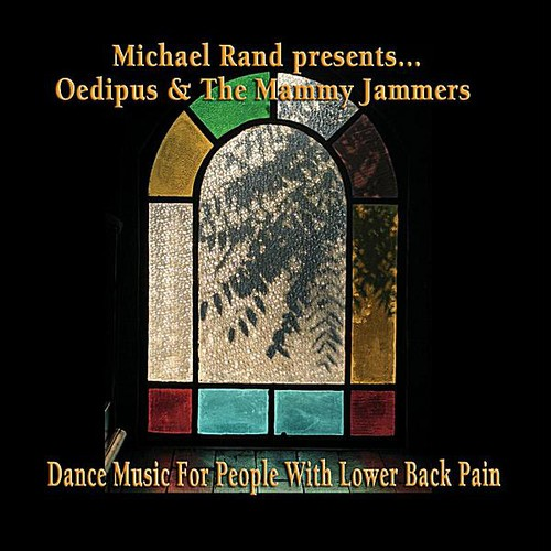 Michael Rand Presents Oedipus & the Mammy Jammers