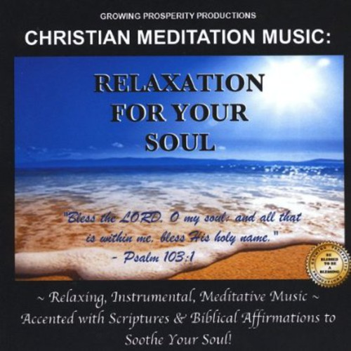 Christian Meditation Music: Relaxation for Your So