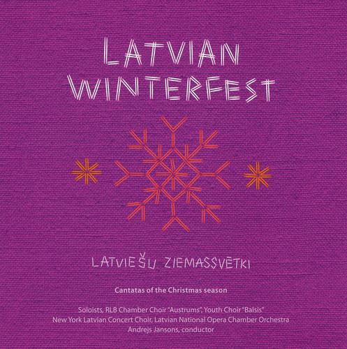 Latvian Winterfest: Cantatas of Christmas Season
