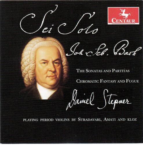 Sonatas & Partitas /  Chromatic Fantasy & Fugue