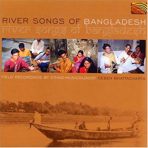 River Songs Of Bangladesh