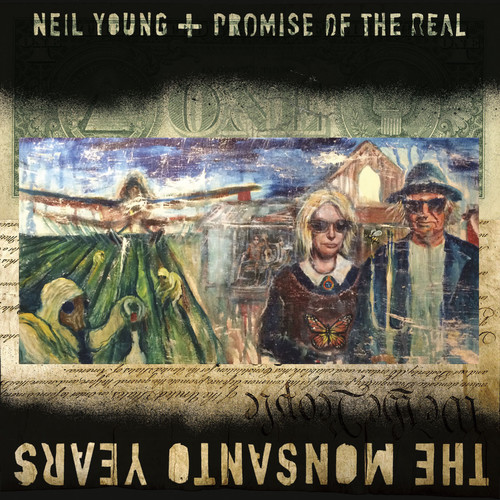 Neil Young-The Monsanto Years