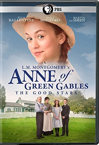 L.M. Montgomery's Anne Of Green Gables The Good Stars