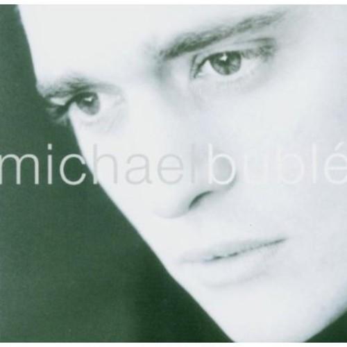 Michael Bublé-Michael Bublé