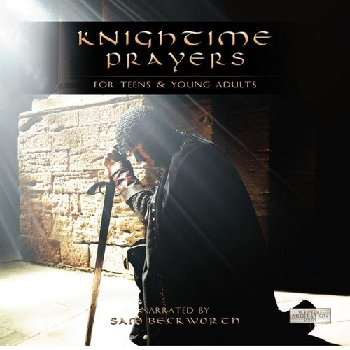 Knightime Prayers for Teens & Young Adults