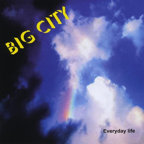 Big City : Everyday Life