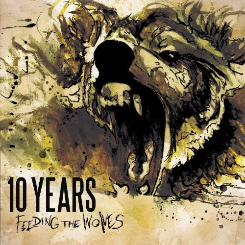10 Years-Feeding The Wolves [Delixe Edition]