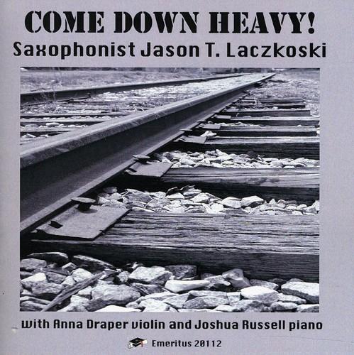 Come Down Heavy!