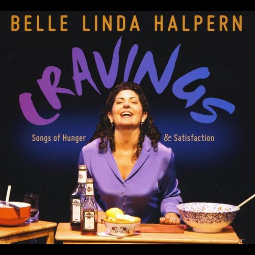 Cravings: Songs of Hunger & Satisfaction
