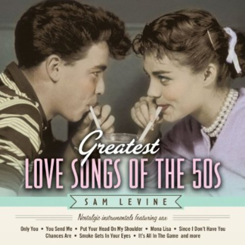 Greatest Love Songs of the 50's: Nostalgic Instrum