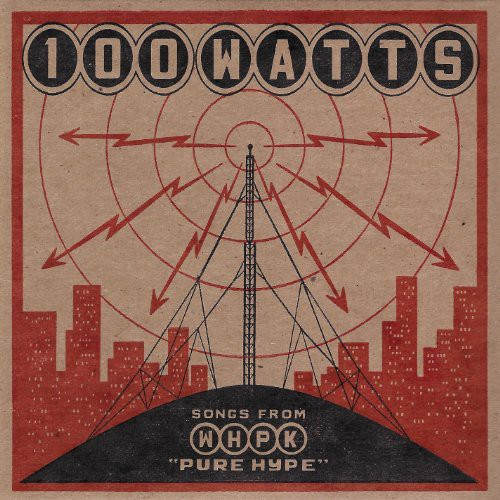 100 Watts: Songs from WHPK /  Various