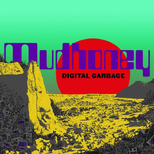 Mudhoney-Digital Garbage