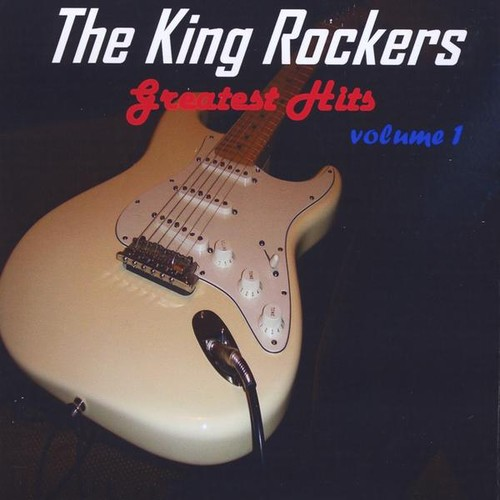 King Rockers Greatest Hits 1