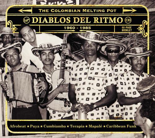 Diablos Del Ritmo: The Colombian Melting Pot 1960-1985