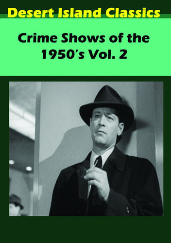 Crime Shows of the 1950's: Volume 2