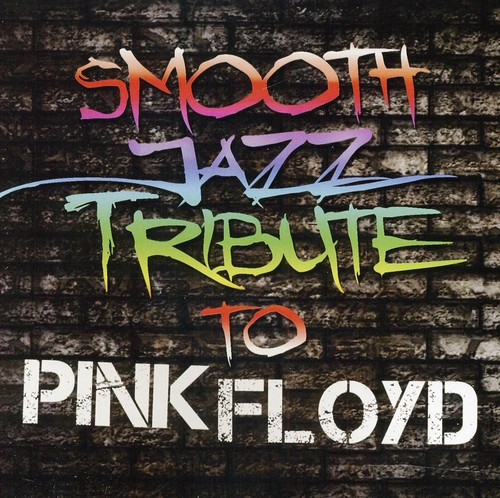 Smooth Jazz Tribute to Pink Floyd